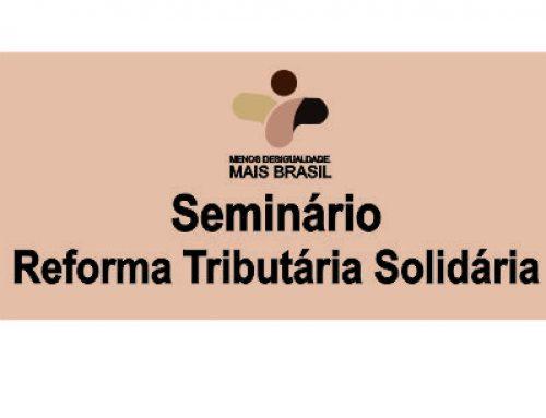 Seminário Reforma Tributária Solidária acontece na próxima quinta-feira (10) no auditório do Sindifisco-AM